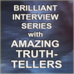 interview series with truth-tellers
